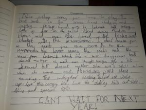 It is comments like this written by a young guest in the visitors book that make